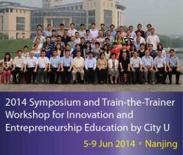 2014 Symposium and Train-the-Trainer Workshop for Innovation and Entrepreneurship Education by City U