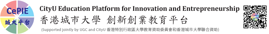 CityU Education Platform for Innovation and Entrepreneurship