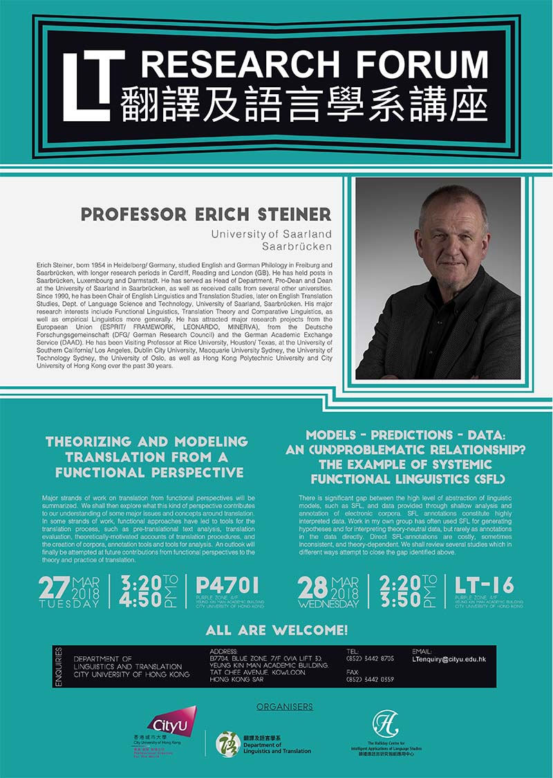 (Reminder) (Updated) LT Research Forum: Models - Predictions - Data: An (Un)problematic Relationship? The Example of Systemic Functional Linguistics (SFL) (Speaker: Prof. Erich Steiner) (28 Mar 2018)