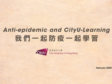 Anti-epidemic and CityU-Learning