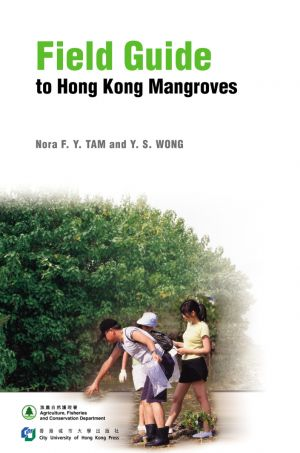 Field Guide to Hong Kong Mangroves