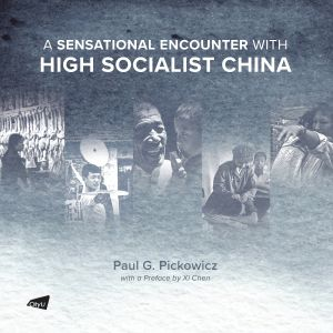 A Sensational Encounter with High Socialist China