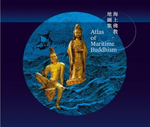 Atlas of Maritime Buddhism
