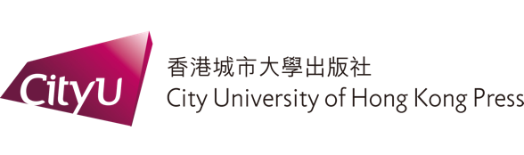 City University of Hong Kong Press • 香港城市大學出版社