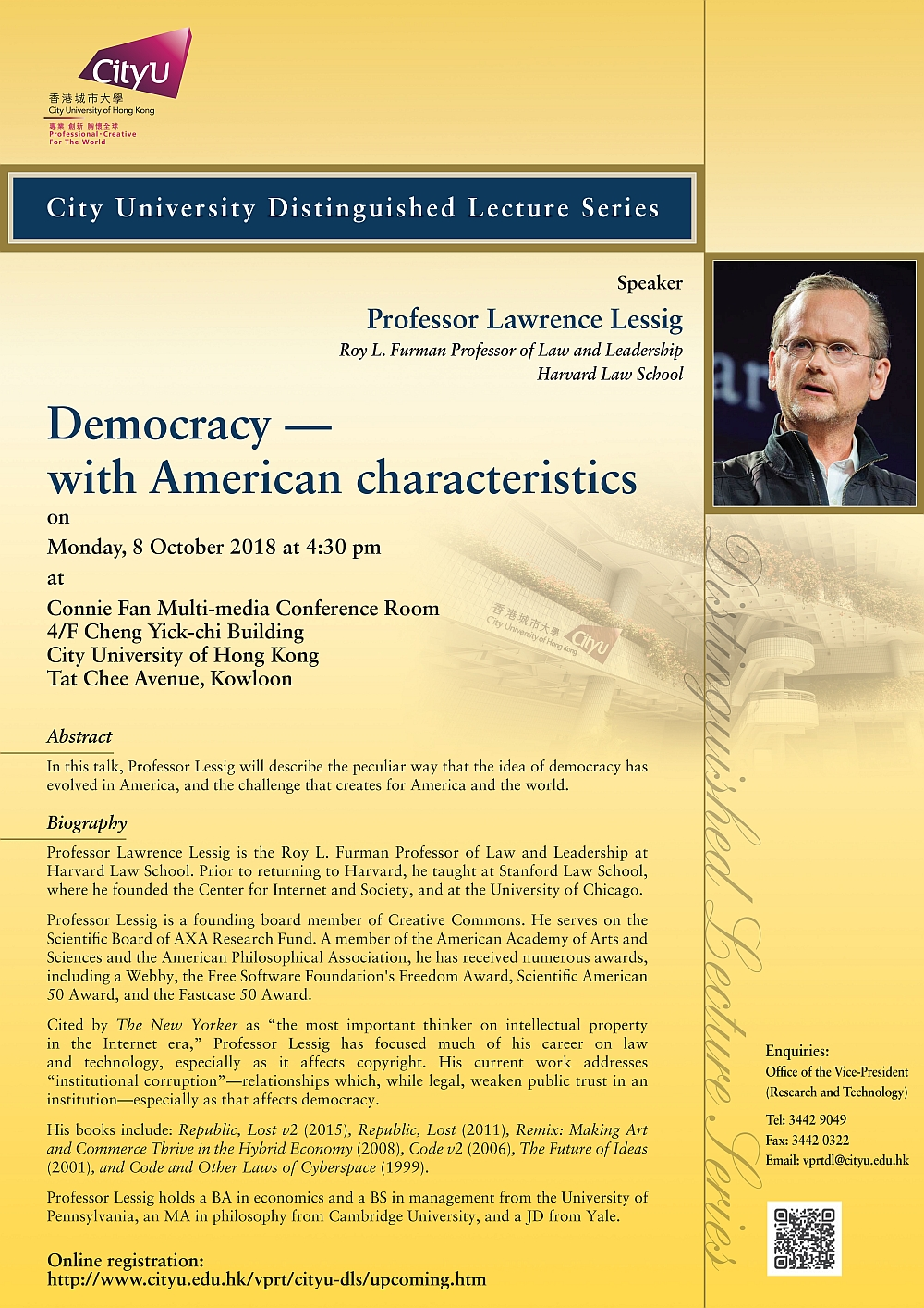 """CityU Distinguished Lecture """"Democracy -- with American characteristics"""" by Prof Lawrence Lessig (8 Oct)"""